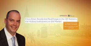 Eitan Eldar: UK Real Estate - Pressat